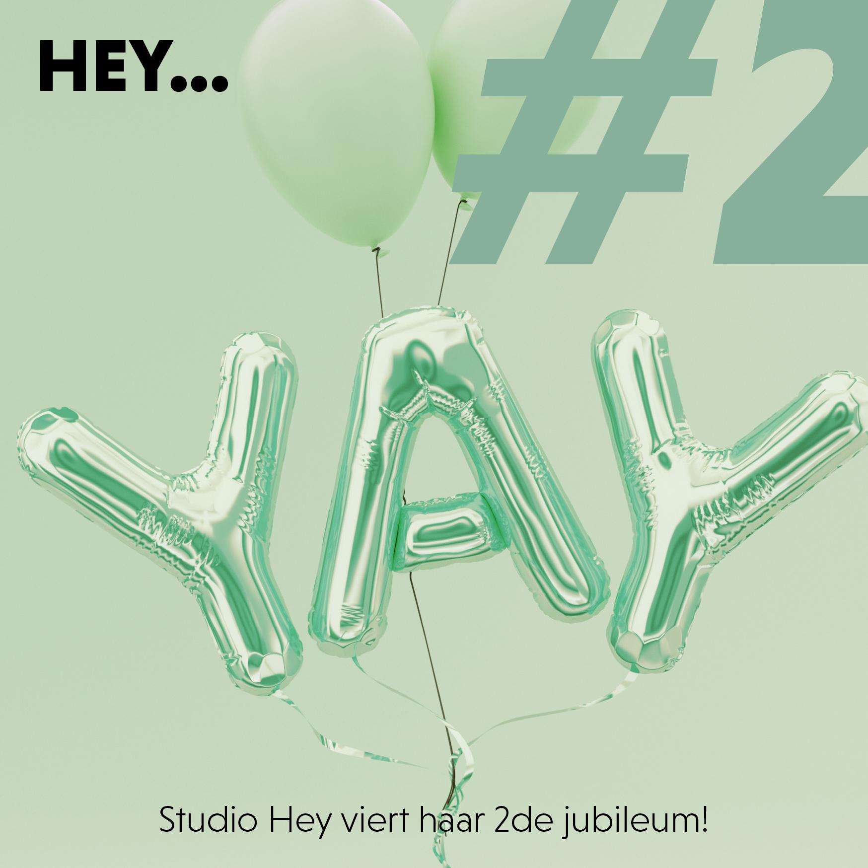 Studio Hey Viert Haar 2de Verjaardag